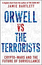 Orwell versus the Terrorists: A Digital Short