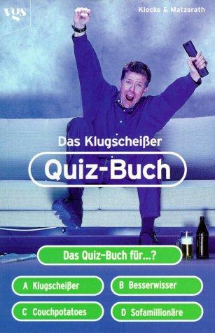 Preisvergleich Produktbild Das Klugscheißer-Quiz-Buch