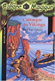 attaque des Vikings (L')   Osborne, Mary Pope (1949-....). Auteur