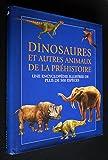 Encyclopédie illustrée des dinosaures et animaux préhistoriques