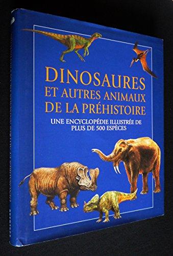 Encyclopdie illustre des dinosaures et animaux prhistoriques