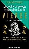 La Double Astrologie occidentale et chinoise - Vierge