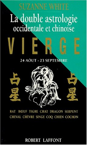 La Double Astrologie occidentale et chinoise : vierge