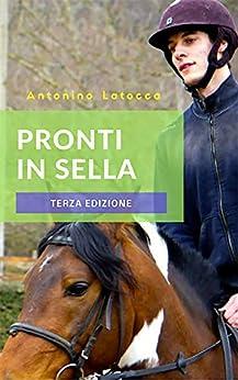 Pronti in sella - Terza edizione di [Latocca, Antonino]