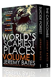 World's Scariest Places: Volume One: Suicide Forest & The Catacombs (English Edition)