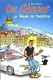 Les Càcous - Le Parler de Marseille