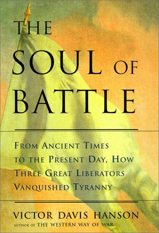 From Ancient Times to the Present Day, Three Great Liberators Vanquished Tyranny: From Ancient Times to the Present Day: How Three Great Liberators Vanquished Tyranny ()