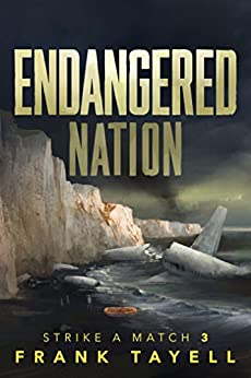 Endangered Nation: Policing Post-Apocalyptic Britain (Strike a Match Book 3) by [Tayell, Frank]