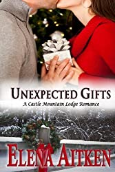 Unexpected Gifts: Castle Mountain Lodge Series by Elena Aitken (2012-09-21)