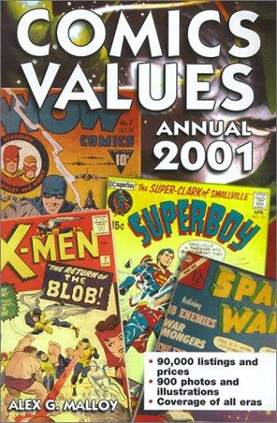 Comics Values Annual 2001: The Comic Books Price Guide