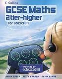 GCSE Maths for Edexcel Linear (A) – Higher Student Book (GCSE Maths for AQA Modular (B))