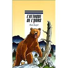 L'attaque de l'ours
