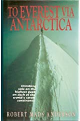 To Everest Via Antarctica by R. M. Anderson (1996-07-19) Hardcover