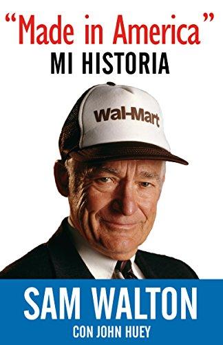 Made in America: Mi Historia por Sam Walton