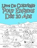 Livre De Coloriage Pour Enfants Dès 10 Ans: Pour Garçon