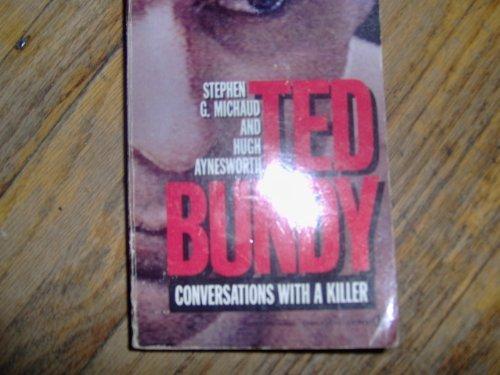 Ted Bundy: Conversation with a Killer (Signet) por Stephen G. Michaud