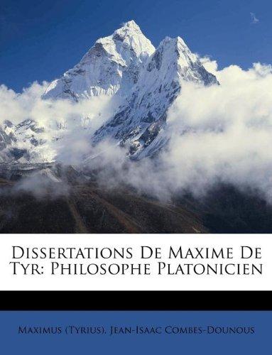 Dissertations de Maxime de Tyr: Philosophe Platonicien
