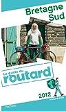 Image de Guide du Routard Bretagne Sud 2012