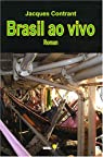 Brasil ao vivo par Contrant