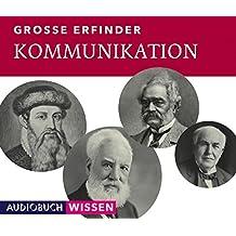 Große Erfinder: Kommunikation (2 Audio-CDs)