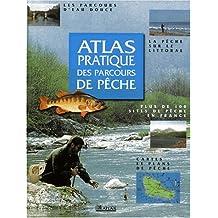 Atlas pratique des parcours de pêche