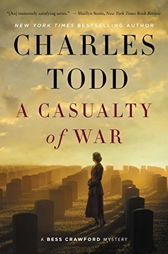 A Casualty of War: A Bess Crawford Mystery (Bess Crawford Mysteries) by [Todd, Charles]