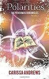 Polarities: Book 2 of the Pendomus Chronicles: Volume 2