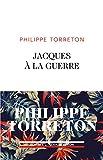 """Afficher """"Jacques à la guerre"""""""