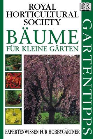 DK Gartentipps : Bäume für kleine Gärten