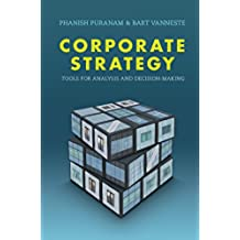 Corporate Strategy: Tools for Analysis and Decision-Making (English Edition)