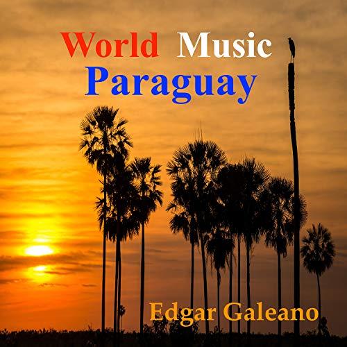 Bajo el Cielo del Paraguay