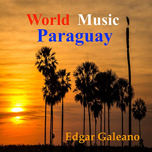 World Music ( Paraguay ) (Delu...