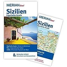 Sizilien Liparische Inseln: MERIAN live! - Mit Kartenatlas im Buch und Extra-Karte zum Herausnehmen