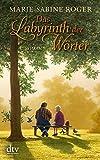 Das Labyrinth der Wörter: Roman