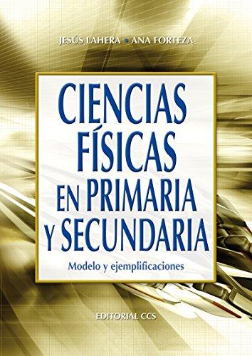 Ciencias físicas en primaria y secundaria (Campus nº 34) por Jesús Lahera