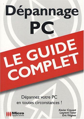 Dépannage PC par Xavier Creuset, Laurent Tixier, Eric Viègnes