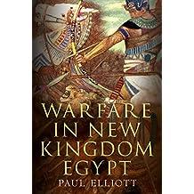 Warfare in New Kingdom Egypt (English Edition)