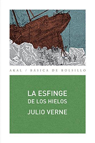 La esfinge de los hielos (Básica de Bolsillo) por Julio Verne
