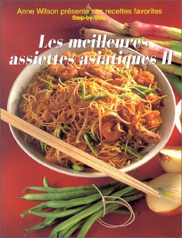 Les Meilleures Assiettes asiatiques, tome 2