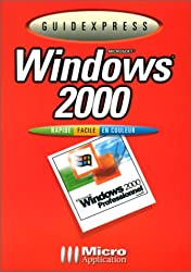 Windows 2000 : Microsoft
