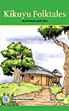 Kikuyu Folktales: Their Nature and Value (English Edition)