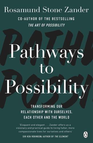 Pathways to Possibility por Rosamund Stone Zander