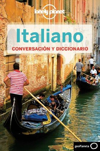 Italiano para el viajero 3 (Guías para conversar Lonely Planet) por AA. VV.