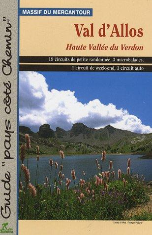 Val d'Allos : Haute Vallée du Verdon