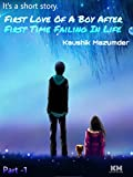 Its a short story FIRST LOVE OF A BOY AFTER FIRST TIME FAILING IN LIFE.: SAD LIFE OF A BOY AND WHEN HE BECOME HAPPY FIRST TIME IN HIS LIFE WHEN A GIRL COME INTO HIS LIFE. (KM love ANIN Book 1)