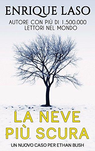 La Neve Più Scura: Un nuovo thriller adrenalinico per lagente ...