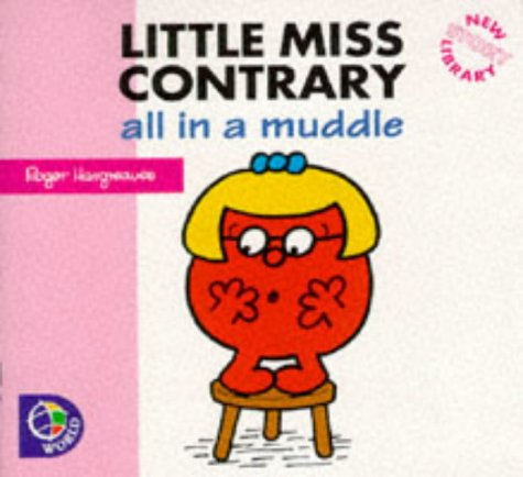 Little Miss Contrary : all in a muddle