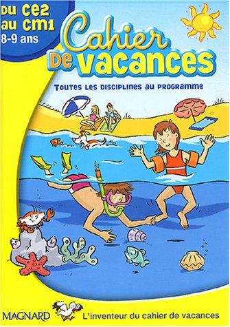 Cahier de vacances du CE2 au CM1