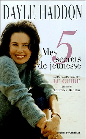 Mes 5 secrets de jeunesse