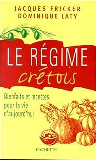 Le régime crétois par Dominique Laty